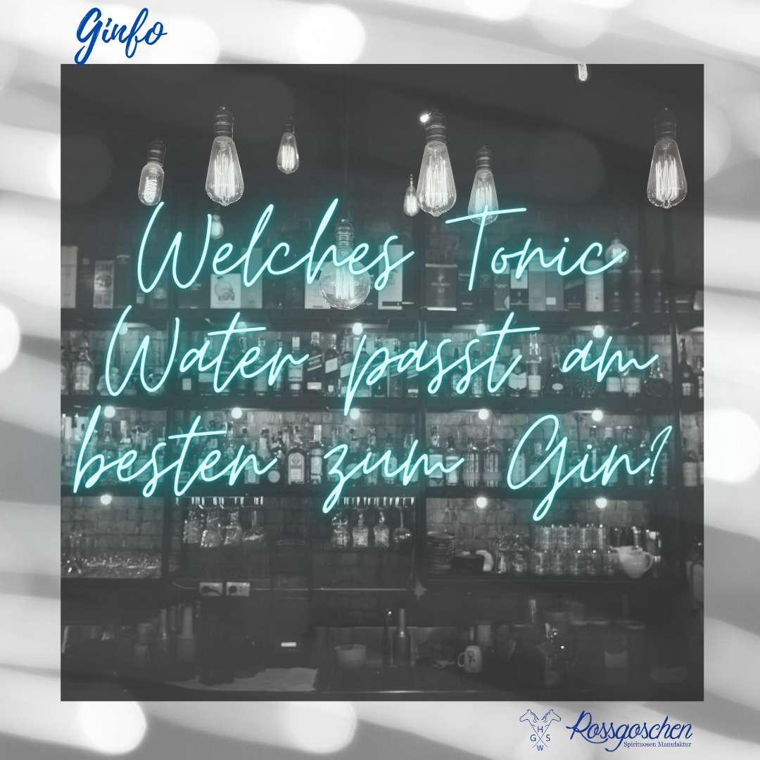 Ginfo Tonic Water Rossgoschen Spirituosen Manufaktur